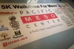 Sign for Pacific Meso Center 5K Walk